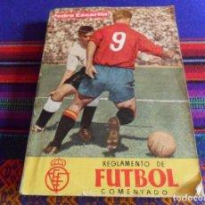 Coleccionismo deportivo: REGLAMENTO DE FÚTBOL COMENTADO DE PEDRO ESCARTÍN. 2ª ED. 1965. PUBLICACIÓN TÉCNICA ANUAL Nº 21.. Lote 287586208