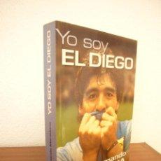 Coleccionismo deportivo: DIEGO ARMANDO MARADONA: YO SOY EL DIEGO (PLANETA, 2000) MUY BUEN ESTADO. PRIMERA EDICIÓN.. Lote 288216573