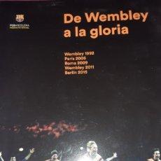 Coleccionismo deportivo: FÚTBOL DE WEMBLEY A LA GLORIA. Lote 288406403