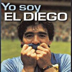 Coleccionismo deportivo: YO SOY EL DIEGO MARADONA. Lote 288927788