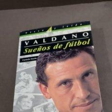 Coleccionismo deportivo: JORGE VALDANO. ...SUEÑOS DE FUTBOL.......CARMELO MARTIN....PRIMERA EDICION...1994..... Lote 289482578