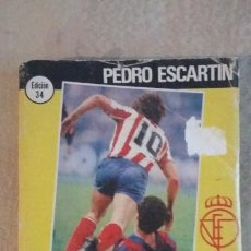 Coleccionismo deportivo: REGLAMENTO DE FÚTBOL COMENTADO PEDRO ESCARTIN - EDICIÓN 34 - 1983. Lote 289495003