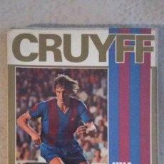 Coleccionismo deportivo: CRUYFF UNA VIDA POR EL BARÇA - JOSÉ Mª CASANOVAS - 3ª EDICIÓN 1973. Lote 289498303