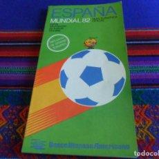 Coleccionismo deportivo: GUÍA TURÍSTICA OFICIAL MUNDIAL ESPAÑA 82 DE FÚTBOL. BANCO HISPANO AMERICANO. BUEN ESTADO. Lote 289713708