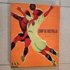 Coleccionismo deportivo: CAMP DE MESTALLA. UN RECORRIDO POR LA HISTORIA. PACO LLORET VALENCIA CF CAMPO DE FUTBOL. Lote 291504148