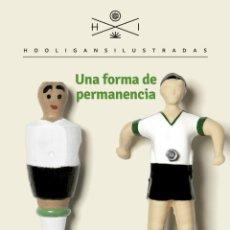 Coleccionismo deportivo: FÚTBOL. UNA FORMA DE PERMANENCIA - MARTA SAN MIGUEL. Lote 293913243