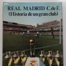 Coleccionismo deportivo: REAL MADRID C. DE F. HISTORIA DE UN GRAN CLUB. TOMO I. 1984. FIRMADO JORGE GRIFFA (ATLÉTICO MADRID). Lote 294163938