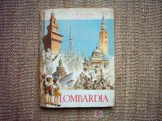 Libros: LOMBARDIA. VALERIO LUGANI. 1ª EDICION 1957. PROFUSAMENTE ILUSTRADO ENTRE TEXTO. - Foto 2 - 26025436