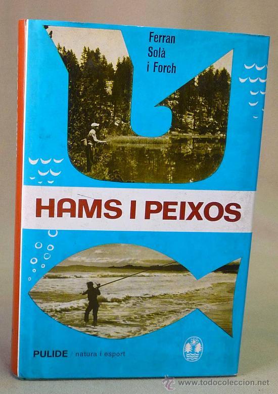 LIBRO, HAMS I PEIXOS, FERRAN SOLA, PULIDE, 1971 (Libros Nuevos - Otras lenguas locales - Gallego)