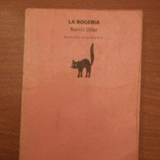 Libros: LIBRO , LA BOGERIA - NARCIS OLLER - -- INTRODUCCIO A CURA DE SERGI BESER. Lote 30546344