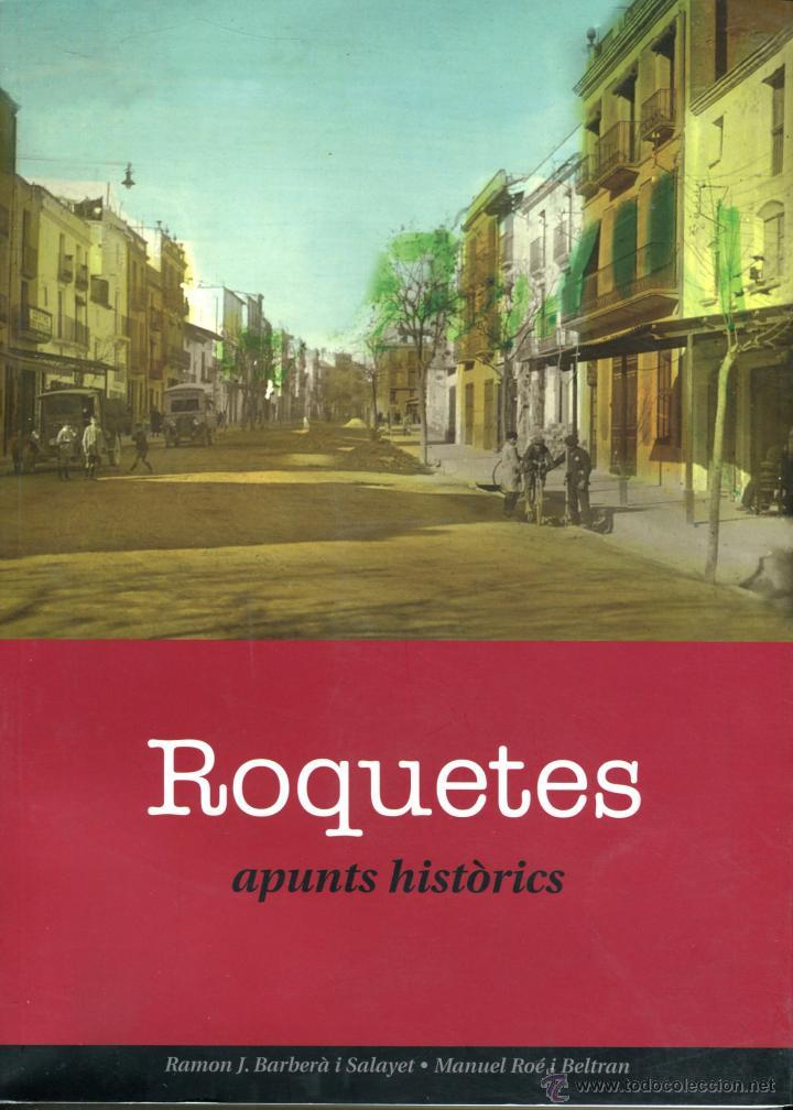 TORTOSA-ROQUETES (BAIX EBRE) APUNTS HISTÒRICS RAMON BARBERÀ I MANUEL ROÉ ANY 2003 (Libros Nuevos - Otras lenguas locales - Gallego)