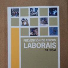 Libros: PREVENCIÓN DE RISCOS LABORAIS 50 HORAS . Lote 43484825