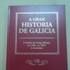 Libros: HISTORIA DE GALICIA - TOMO VII - FRADES, CREGOS E FIDALGOS.. Lote 44374141