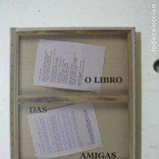 Libros: O LIBRO DAS AMIGAS. Lote 69956613