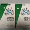 Libros: SEMPRE EN GALIZA ALFONSO R. CASTELAO, BIBLIOTECA DE AUTORES GALEGOS 2 VOLUMENES. Lote 102452779