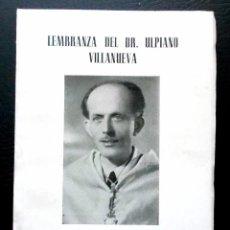 Libros: LEMBRANZA DEL DR. ULPIANO VILLANUEVA - CIRCULO FILATELICO EUME. Lote 103897479