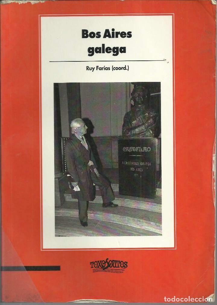 BOS AIRES GALEGO (Libros Nuevos - Otras lenguas locales - Gallego)