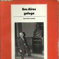 Libros: BOS AIRES GALEGO. Lote 110890675