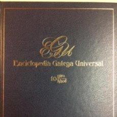 Libros: ENCICLOPEDIA GALEGA UNIVERSAL. IR INDO EDICIÓNS. TOMO 10. PEROZO JOSÉ ANTONIO / LEDO CABIDO BIEITO. Lote 116328799