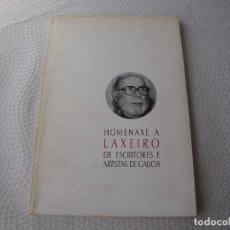 Libros: HOMENAXE A LAXEIRO DE ESCRITORES Y ARTISTAS. Lote 117302967