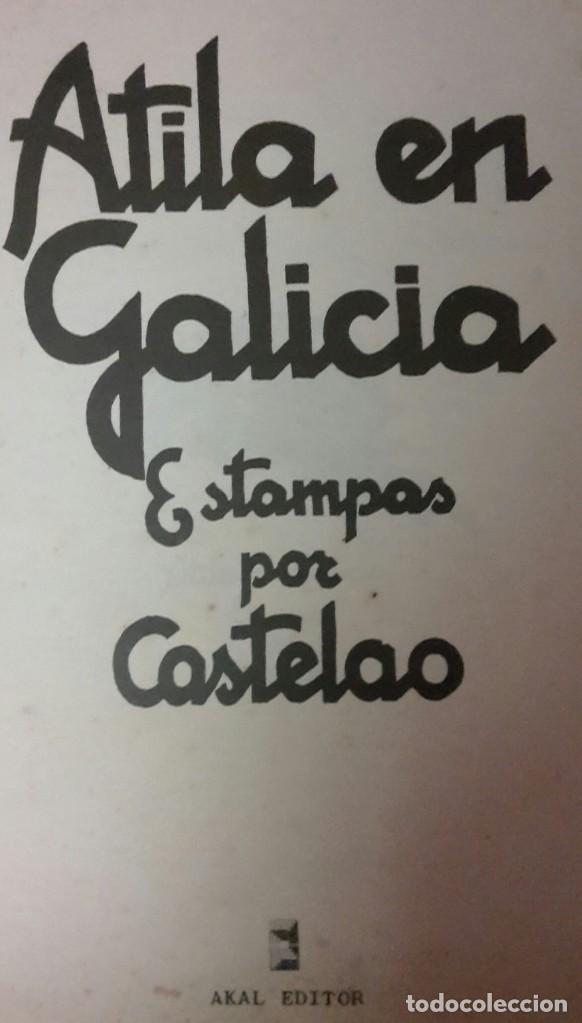 ATILA EN GALICIA. ESTAMPAS DE CASTELAO. (Libros Nuevos - Otras lenguas locales - Gallego)
