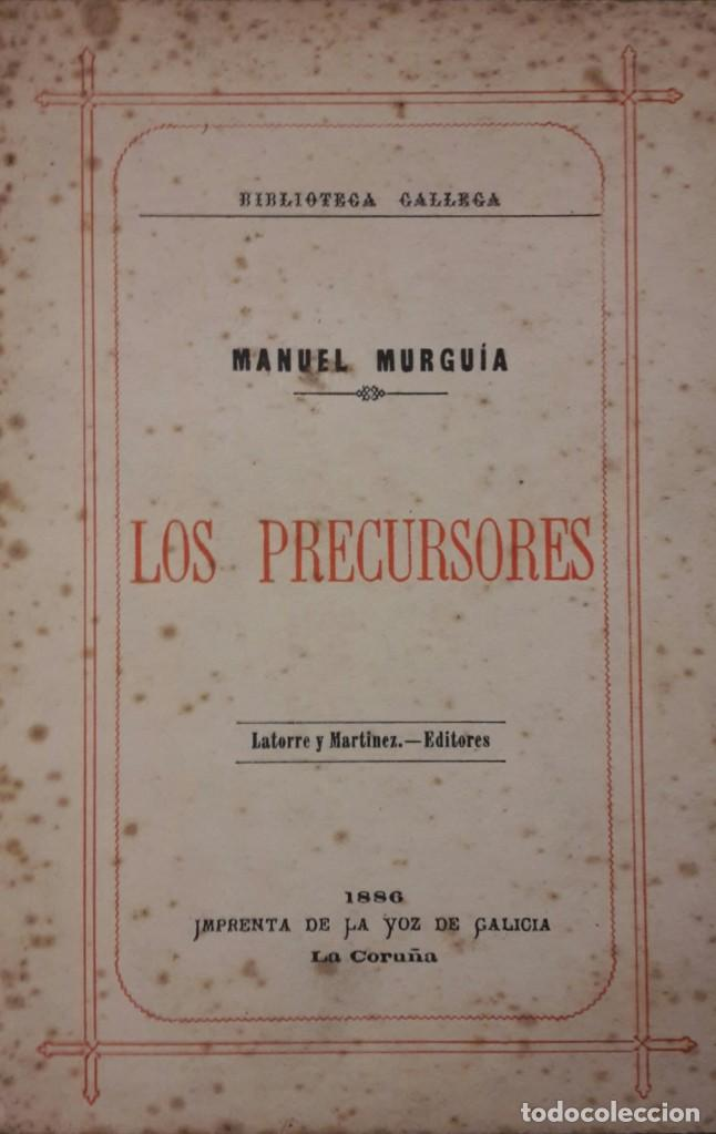 LOS PRECURSORES. MANUEL MURGUÍA. (Libros Nuevos - Otras lenguas locales - Gallego)