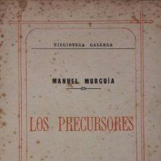 Libros: LOS PRECURSORES. MANUEL MURGUÍA. . Lote 131271259