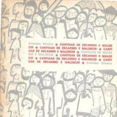 Libros: FERREIRO, CELSO E. CANTIGAS DE ESCARNIO E MALDECIR PUBLICADO CON SEUDÓNIMO DE ARÍSTIDES SILVEIRA. Lote 154189386