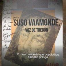 Libros: SUSO VAAMONDE. VOZ DE TREBÓN. MIGUEL BOÓ.. Lote 154724474