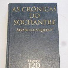 Libros: AS CRONICAS DO SOCHANTRE - ALVARO CUNQUEIRO. Lote 156752154