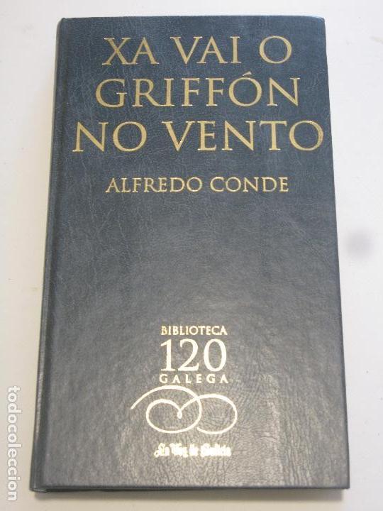 XA VAI O GRIFFON NO VENTO - ALFREDO CONDE (Libros Nuevos - Otras lenguas locales - Gallego)