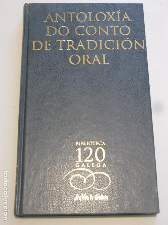 ANTOLOXIA DO CONTO TRADICIONAL ORAL (Libros Nuevos - Otras lenguas locales - Gallego)
