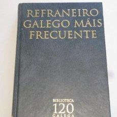 Libros: REFRANEIRO GALEGO MAIS FRECUENTE . Lote 156753594