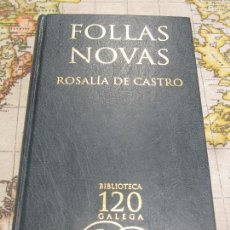 Libros: FOLLAS NOVAS - ROSALIA DE CASTRO. Lote 161342146