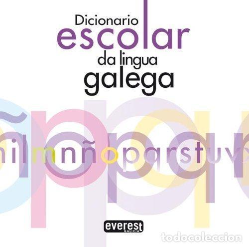 DICIONARIO ESCOLAR DA LINGUA GALEGA - TAPA BLANDA - 1256 PÁGINAS; 16X16 CM (Libros Nuevos - Otras lenguas locales - Gallego)