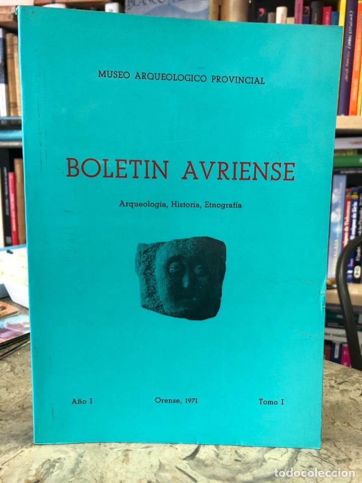 BOLETÍN AVRIENSE. ARQUEOLOGÍA, HISTORIA, ETNOGRAFÍA. TOMO I, AÑO I (Libros Nuevos - Otras lenguas locales - Gallego)