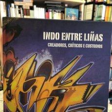 Libros: INDO ENTRE LILAS. CREADORES, CRÍTICOS E CUSTODIOS. Lote 207810231