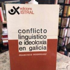 Libros: CONFLICTO LINGÜÍSTICO E IDEOLOXÍA EN GALICIA. Lote 207810573