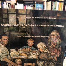 Libros: A CONSERVACIÓN DA CASA E A UNIDADE DA FAMILIA. Lote 207811036