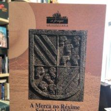 Libros: A MERCA NO RÉXIME SEÑORIAL (1750). Lote 207811638