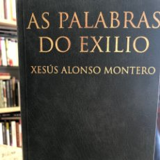 Libros: AS PALABRAS DO EXILIO. Lote 207811776