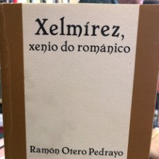 Libros: XELMÍREZ, XENIO DO ROMÁNTICO. Lote 207811961