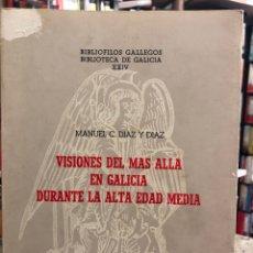 Libros: VISIONES DEL MÁS ALLÁ EN GALICIA DURANTE LA ALTA EDAD MEDIA. Lote 207812437