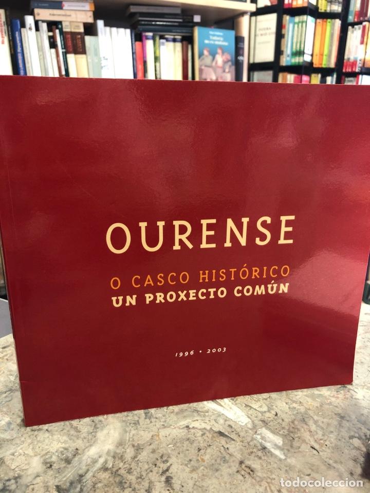 OURENSE. O CASCO HISTÓRICO. UN PROXECTO COMÚN. (Libros Nuevos - Otras lenguas locales - Gallego)