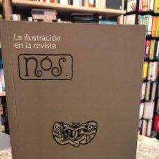 Libros: LA ILUSTRACIÓN EN LA REVISTA NÓS. Lote 207813853