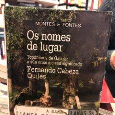 Libros: OS NOMES DE LUGAR. TOPÓNIMOS DE GALICIA: A SÚA ORIXE E O SEU SIGNIFICADO. Lote 207814527