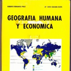 GEOGRAFIA HUMANA Y ECONOMICA-- EDITORIAL BELLA--SEGUNDO CURSO DE B.U.P. ROBERTO FERRANDO PEREZ---