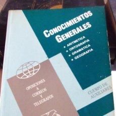 Libros: CONOCIMIENTOS GENERALES ·· ARITMÉTICA - ORTOGRAFIA - GRAMÁTICA - GEOGRAFIA ·· ED. CURSOR ··. Lote 39017800