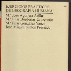 Libros: EJERCICIOS PRACTICOS DE GEOGRAFIA HUMANA NUEVO JOSE AGUILERA ETC. Lote 95748383