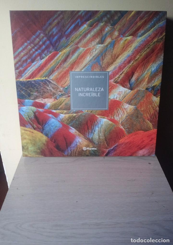 NATURALEZA INCREIBLE - IMPRESCINDIBLES DE PLANETA 2015 - PRECINTADO (Libros Nuevos - Humanidades - Geografía)